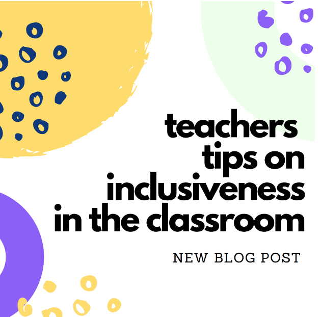 3 steps to ensure inclusiveness is in the classroom