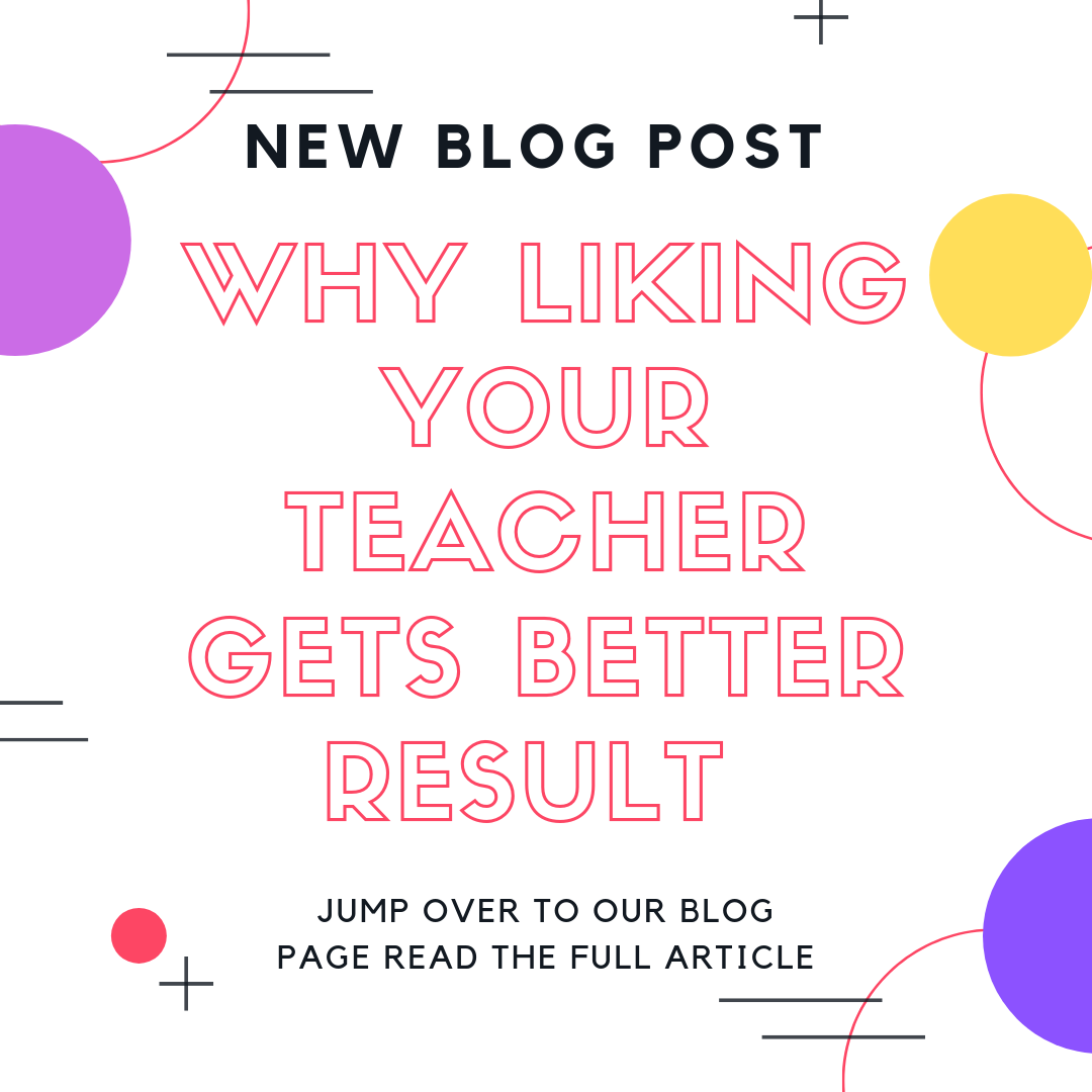 Teacher advice – How to get students to like you